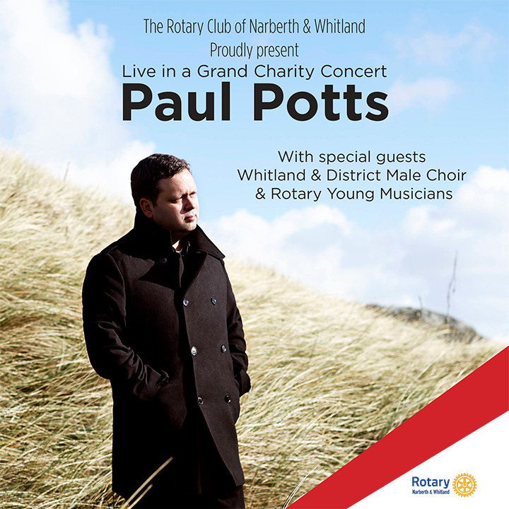 Paul Potts proudly presented by Rotary of Narberth & Whitland